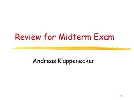 1 Review for Midterm Exam Andreas Klappenecker. 2 Topics Covered Finding Primes in the Digits of Euler's Number Asymptotic Notations: Big Oh, Big Omega,