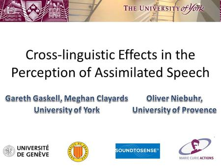 Cross-linguistic Effects in the Perception of Assimilated Speech.