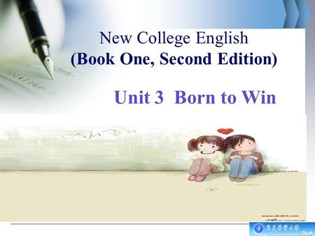 New College English (<strong>Book</strong> One, Second Edition) Unit 3 Born to <strong>Win</strong>.