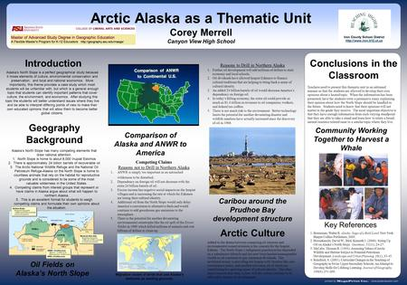 Conclusions in the Classroom Arctic Alaska as a Thematic Unit Corey Merrell Canyon View High School Oil Fields on Alaska's North Slope Caribou around the.