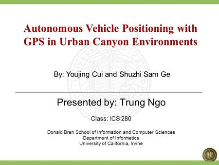 Autonomous Vehicle Positioning with GPS in Urban Canyon Environments