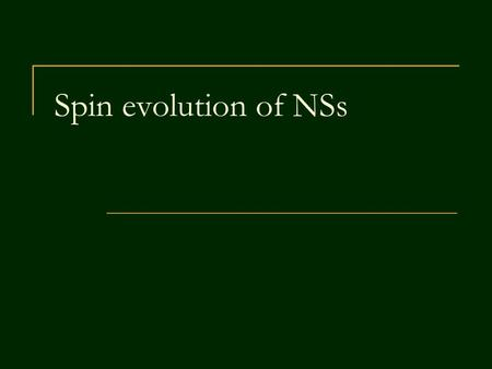 Spin evolution of NSs. 2 Hard life of neutron stars There are about 6 10 9 persons on Earth. How many do you know? There are about 1 10 9 NSs in the Galaxy.