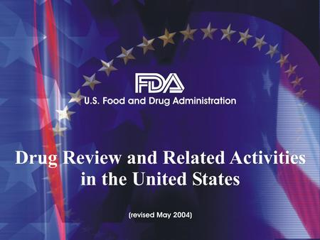 Learning Objectives Explain the new drug development and review process in the United States. State how to obtain current drug information from the.
