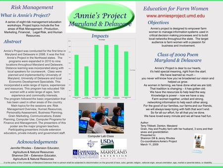Results and Discussion Acknowledgements Impacts Risk Management Education for Farm Women Annie's project is designed to empower farm women to manage information.