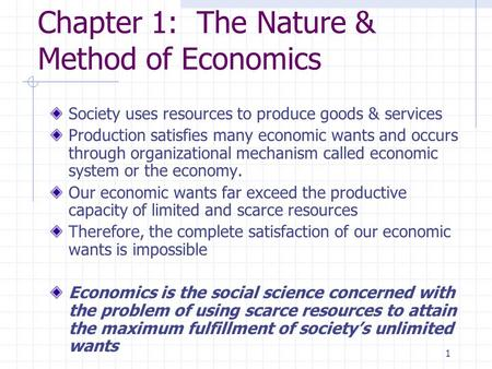 Chapter 1: The Nature & Method of Economics