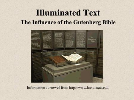 Illuminated Text The Influence of the Gutenberg Bible Information borrowed from