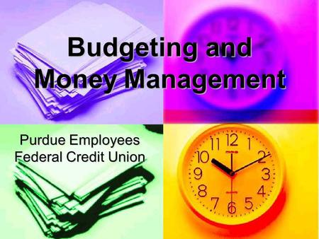 Budgeting and Money Management Purdue Employees Federal Credit Union.