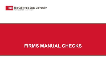 FIRMS MANUAL CHECKS. Intra/Interagency Transfers Intra-agency transfers – automated edits available in FIRMS.