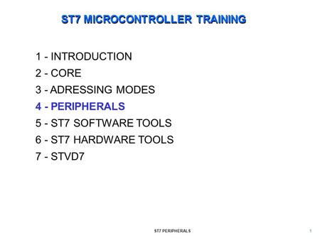 ST7 MICROCONTROLLER TRAINING