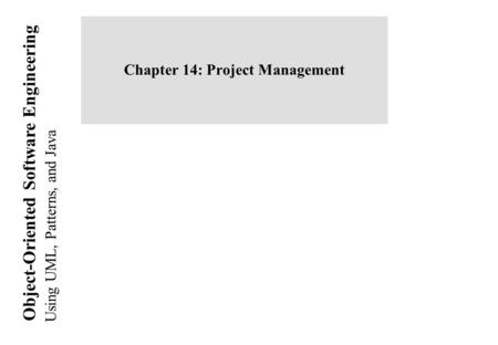 Chapter 14: Project Management