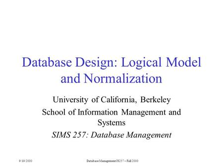 Database Design: Logical Model and Normalization