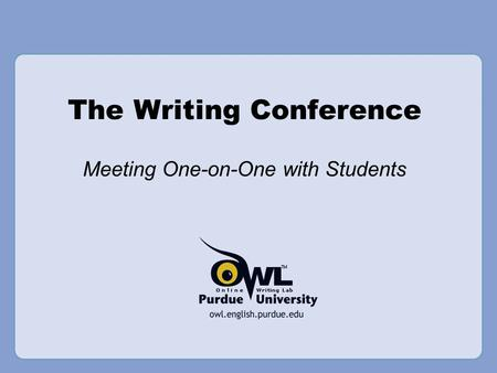 The Writing Conference Meeting One-on-One with Students.