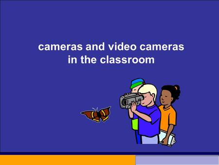 Cameras and video cameras in the classroom. Visuals in our life Mass media –TV, newspaper, books, internet. The impact of the World Wide Web Easy access.