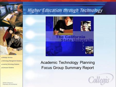 Academic Technology Planning Focus Group Summary Report.
