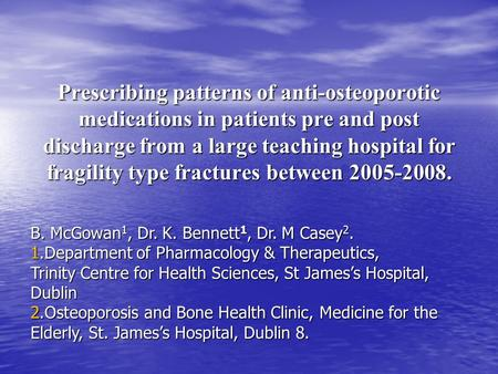 Prescribing patterns of anti-osteoporotic medications in patients pre and post discharge from a large teaching hospital for fragility type fractures between.