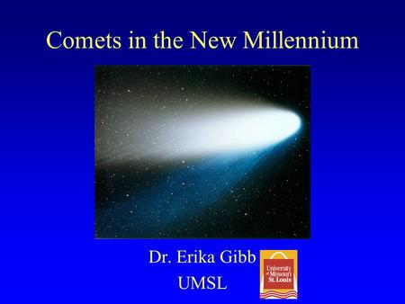 Comets in the New Millennium