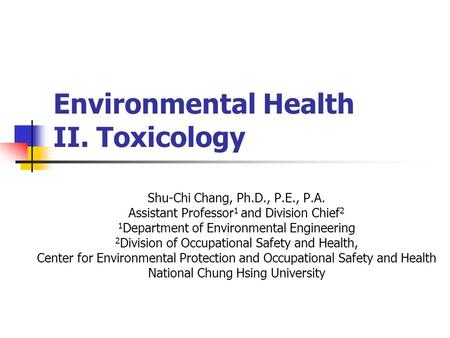 environmental and occupational toxicology At toxicorp we evaluate human health issues related to environmental and occupational exposure to toxic substances because of the depth and breadth of our expertise, our team of health scientists are able to effectively respond with scientifically sound and cost-effective solutions for a diverse array of challenges facing our clients.