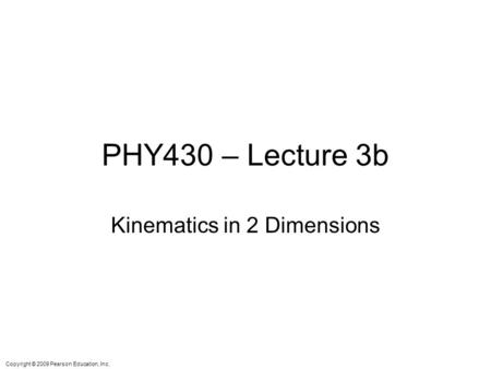 Kinematics in 2 Dimensions