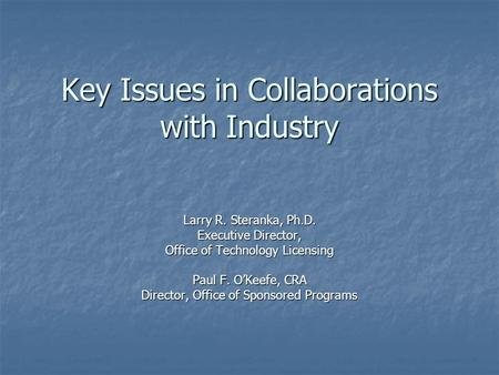 Key Issues in Collaborations with Industry