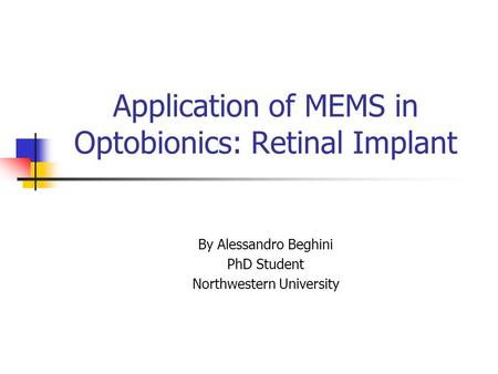 Application of MEMS in Optobionics: Retinal Implant