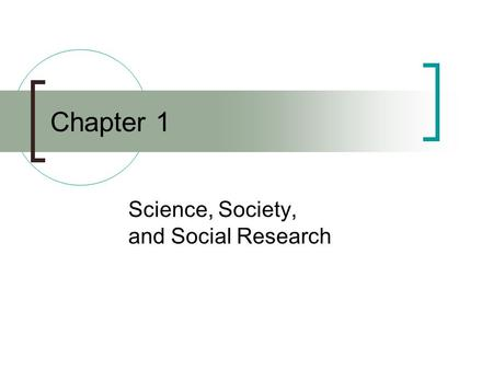 Science, Society, and Social Research