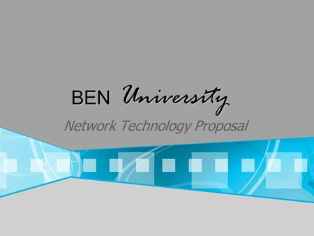 BEN University Network Technology Proposal. Campus Wide Policies Password polices student/faculty IT Admin accounts Administrative access Hardware Access.