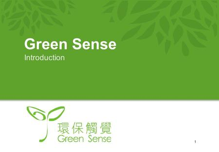 1 Green Sense Introduction. 2 About us…… Established in 2004 Registered as Charitable Institution in 2010 We aim to point out the non- environmental friendly.