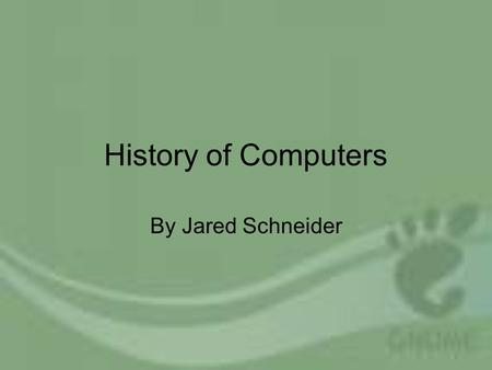 History of Computers By Jared Schneider. The First Computers The Analytical Engine is described by some as being the first computer invented by CharlesAnalytical.