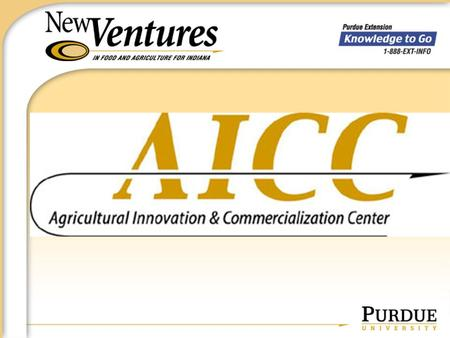 TIMELINE August, 2003 Submitted Proposal to develop an Agricultural Innovation and Commercialization Center September, 2003 Awarded 1 of 10 grants for.