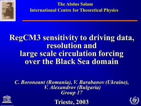 The Abdus Salam International Centre for Theoretical Physics RegCM3 sensitivity to driving data, resolution and large scale circulation forcing over the.
