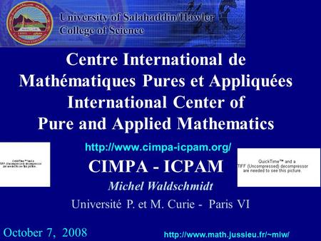 Centre International de Mathématiques Pures et Appliquées International Center of Pure and Applied Mathematics  CIMPA - ICPAM.