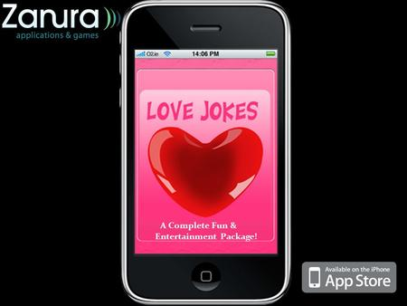 A Complete Fun & Entertainment Package!. iLove Jokes is an anthology of countless top quality love and romance jokes. Get it installed in your iDevice.