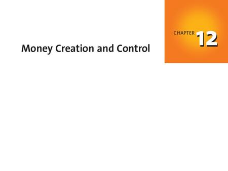 When you have completed your study of this chapter, you will be able to C H A P T E R C H E C K L I S T Explain how banks create money by making loans.