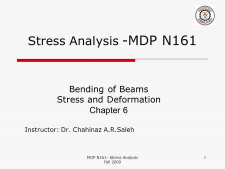 Stress Analysis -MDP N161 Bending of Beams Stress and Deformation
