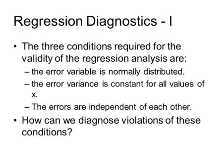 Regression Diagnostics - I