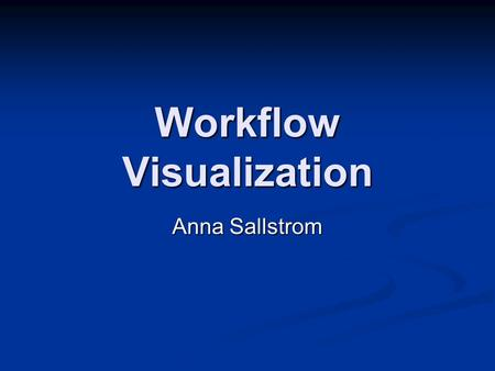 Workflow Visualization Anna Sallstrom. The situation VLab portal VLab portal Tools for material analysis Tools for material analysis Portlets Portlets.