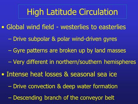 High Latitude Circulation
