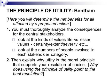 THE PRINCIPLE OF UTILITY: Bentham