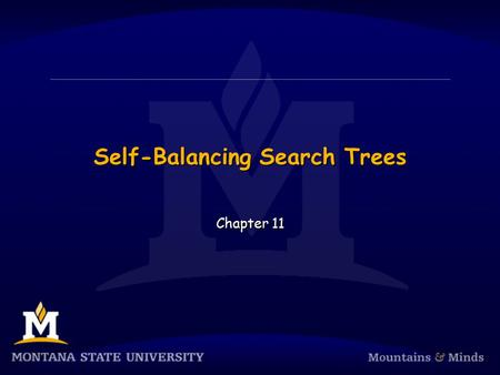 Self-Balancing Search Trees Chapter 11. Chapter Objectives  To understand the impact that balance has on the performance of binary search trees  To.