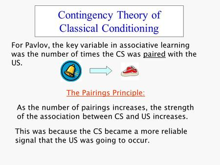 Contingency Theory of Classical Conditioning