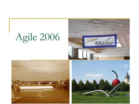 <strong>Agile</strong> 2006. אז מה היה לנו ? Introductory Lectures Tracks:  Hands-on  Discovery Sessions  Tutorials  Research Papers  Experience Reports  Educators.