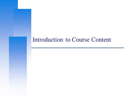 Introduction to Course Content. Computer Center, CS, NCTU 2 Outline  What SA Should do.  What You can expect to learn from this course.  What attitude.