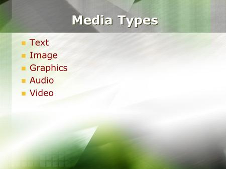 Media Types Text Image Graphics Audio Video. Representation Operations Hypertext Structured Text Marked-up Text ASCII ISO Character Sets Pattern-matching.