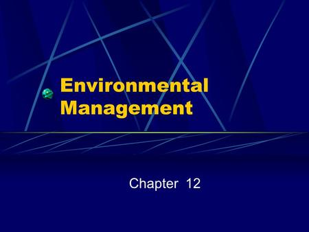 Environmental Management Chapter 12. Environmental Management How are foodservice operations doing?