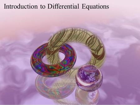 Introduction to Differential Equations. Ordinary Differential Equations Partial Differential Equations Linear Algebra Multivariable Calculus Mathematics.