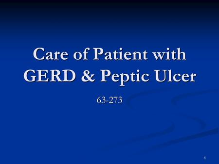 Care of Patient with GERD & Peptic Ulcer