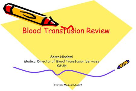 Blood Transfusion Review