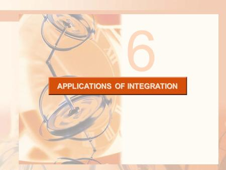 APPLICATIONS OF INTEGRATION 6. 6.4 Work APPLICATIONS OF INTEGRATION In this section, we will learn about: Applying integration to calculate the amount.