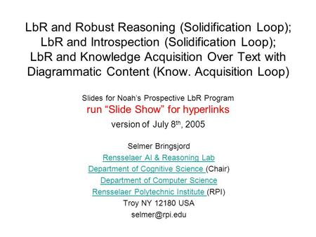 LbR and Robust Reasoning (Solidification Loop); LbR and Introspection (Solidification Loop); LbR and Knowledge Acquisition Over Text with Diagrammatic.