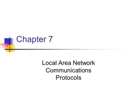 Local Area Network Communications Protocols